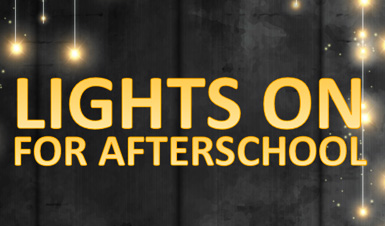 Thumbnail for Lights On For Afterschool Event - October 26, 2017